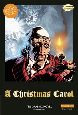 A Christmas Carol By Dickens, Charles/ Wilson, Sean M. (ADP)/ Collins, Mike (ILT)/ Offredi, James (ILT)/ Bryant, Clive (EDT)